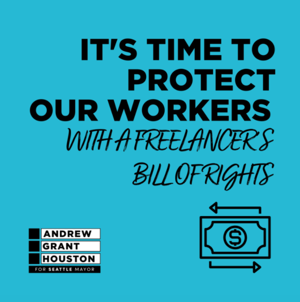 It's time to protect our workers [in a scripted font]: with a freelancers bill of rights [img: a dollar bill with a left facing arrow above and a right facing arrow below, black and white AGH4SEA logo]