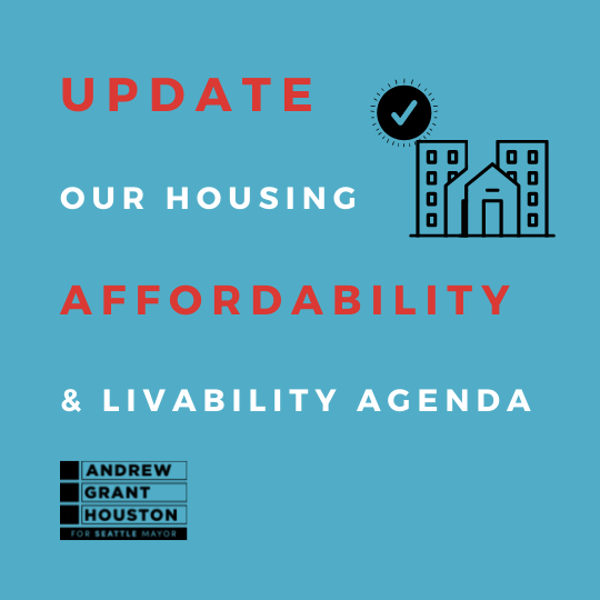 Update our Housing, Affordability, and Livability Agenda